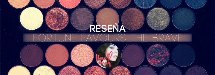 RESEÑA: 'Fortune Favours The Brave' de MakeupRevolution