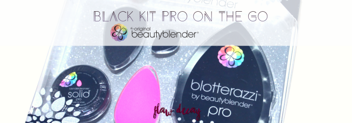 Productos Beautyblender: ¿valen la pena? (Black Kit Pro On the Go)