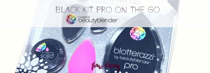 Productos Beautyblender: ¿valen la pena? (Black Kit Pro On the Go)