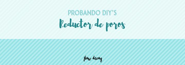 Probando DIY's: Reductor deporos