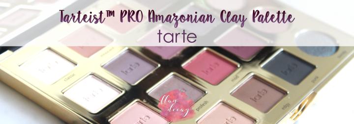 Reseña: Tarteist™ PRO Amazonian Clay Palette – TarteCosmetics
