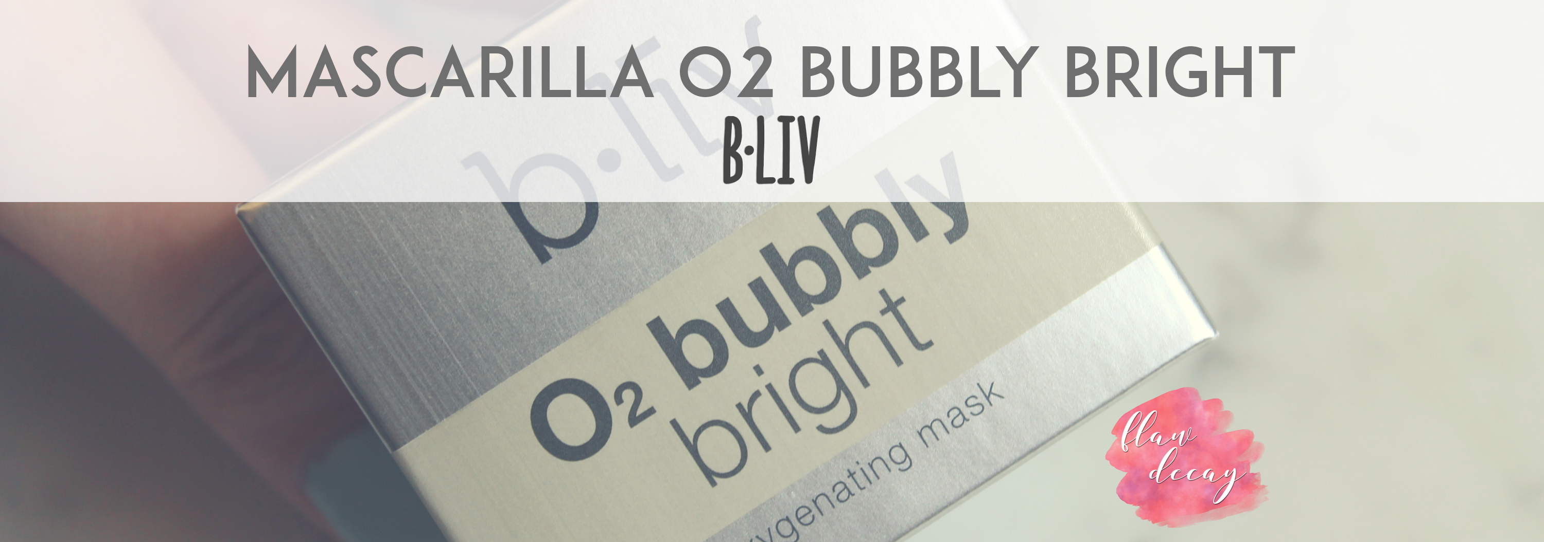 Mascarilla O2 Bubbly Bright (b.liv)