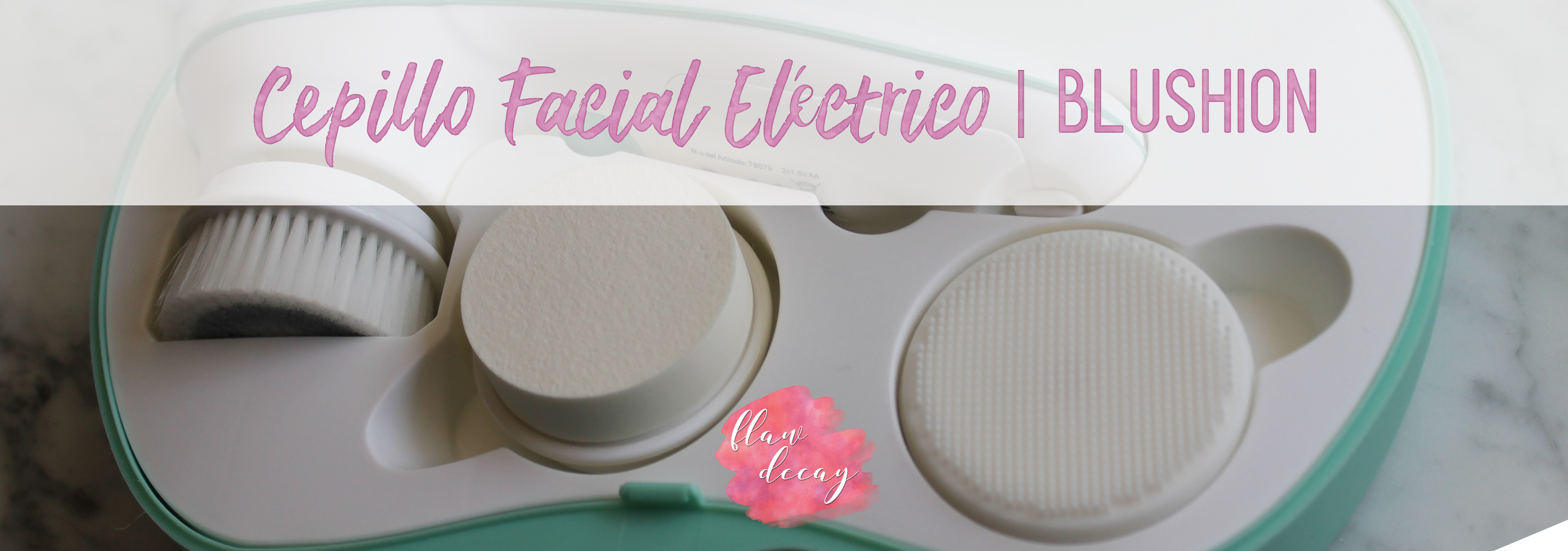 Review: Cepillo Facial Eléctrico de Blushion