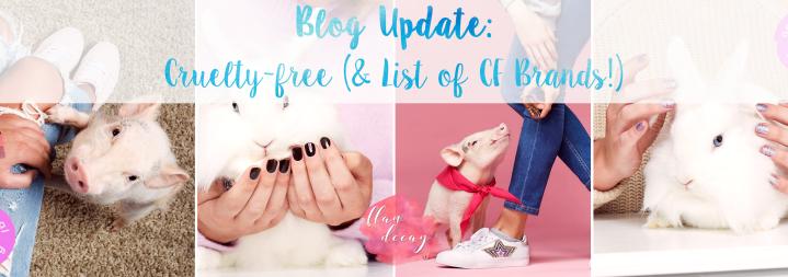 Blog Update: Cruelty-free (+List of CFBrands!)