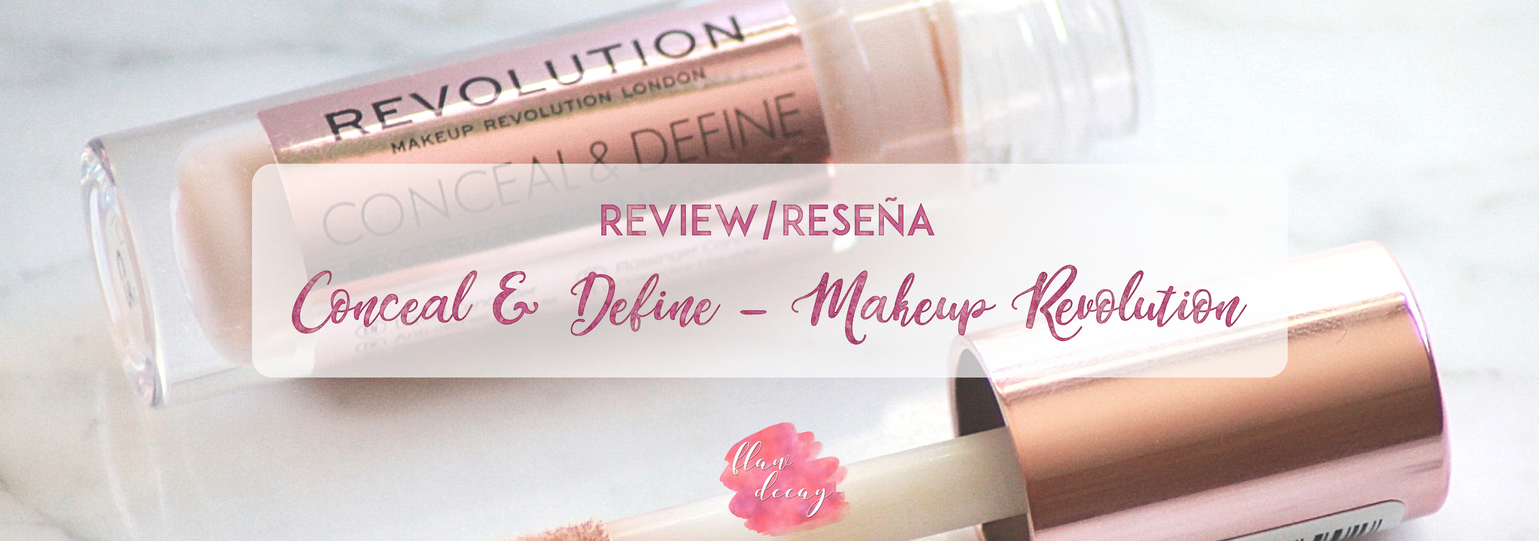 REVIEW: Conceal & Define – Makeup Revolution (ESP + ENG)