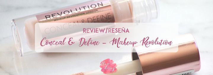 REVIEW: Conceal & Define – Makeup Revolution (ESP +ENG)