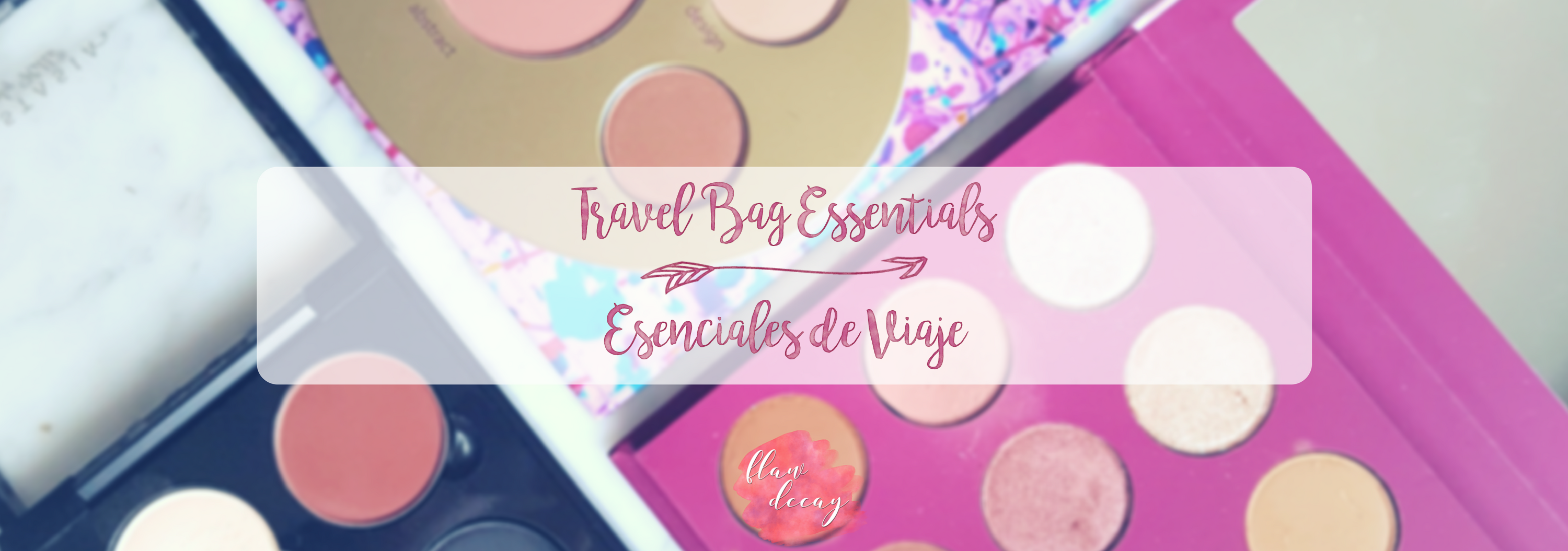 Travel Bag Essentials | Esenciales de Viaje