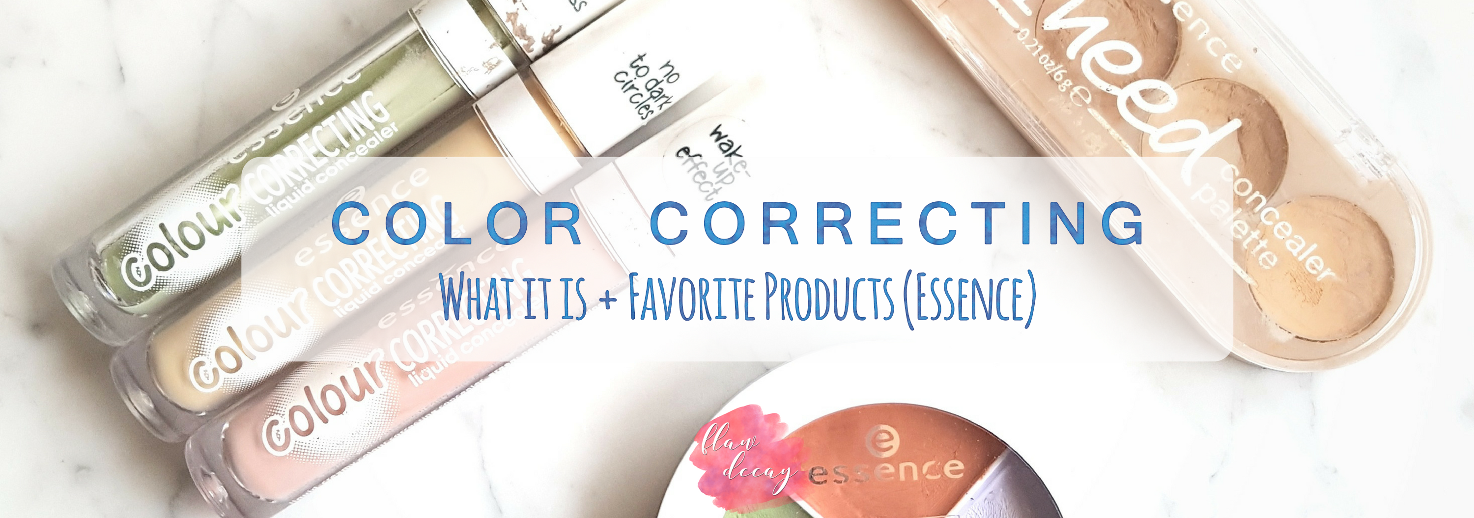 Color Correcting: What it is + Favorite Products from Essence