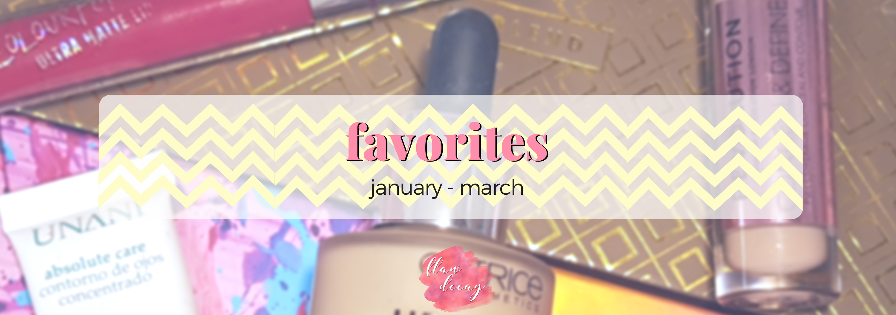 January – March Favorites 2018