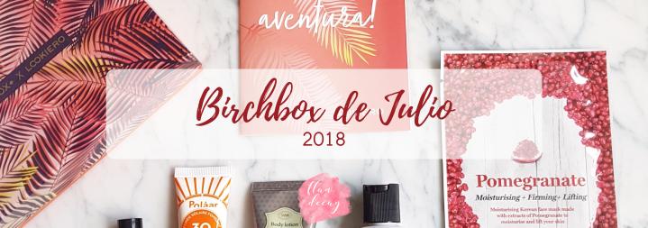 Birchbox de Julio(2018)