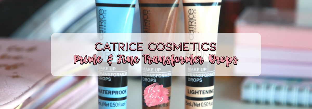 Review: Catrice Cosmetics - Prime & Fine Transformer Drops (ENG/ESP)