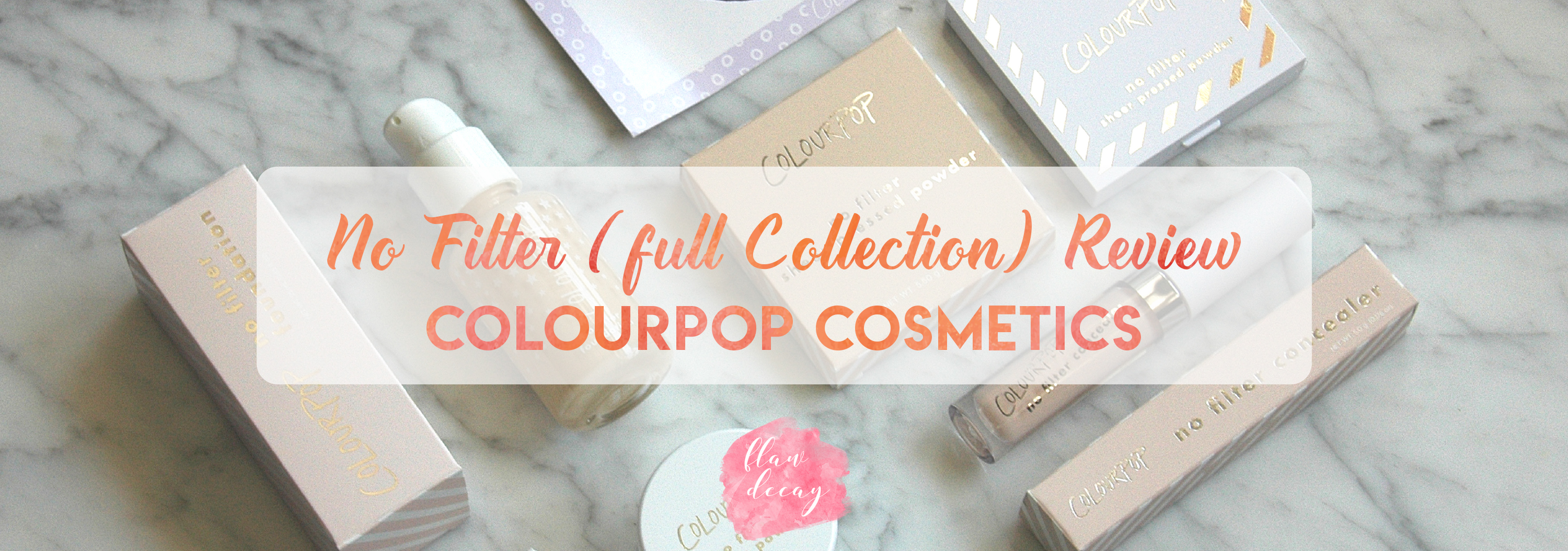 Colourpop Cosmetics – No Filter FULL Collection Review (ENG/ESP)
