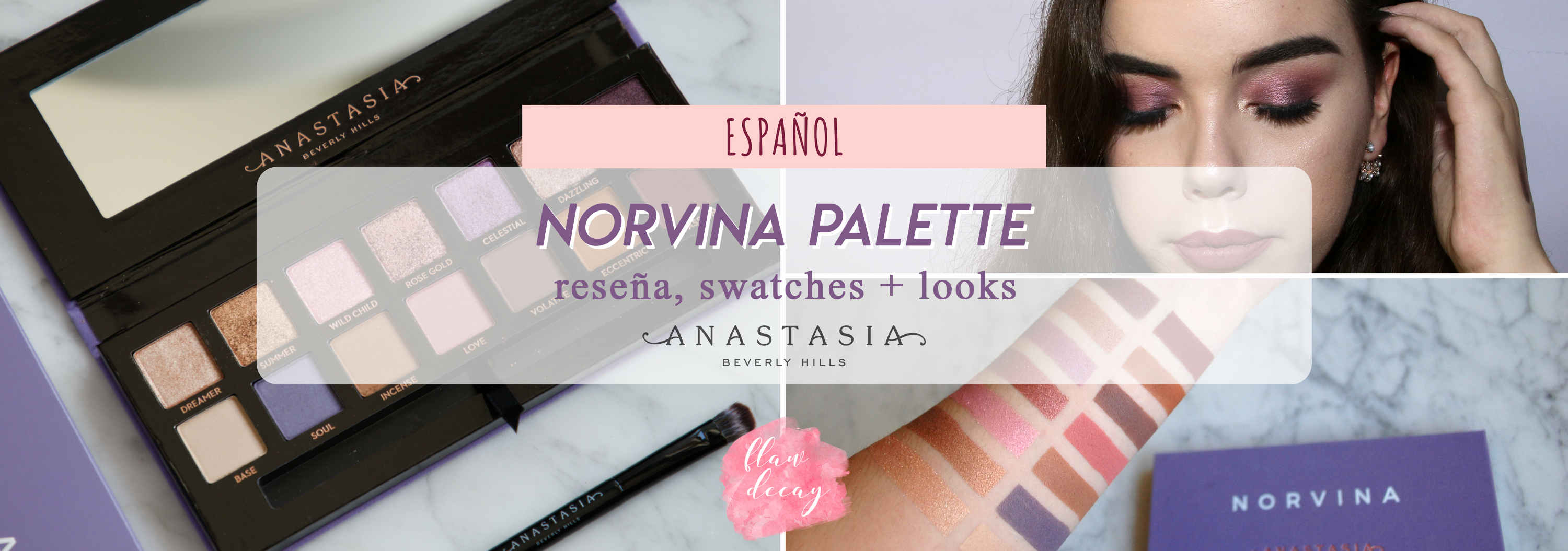 Reseña: Norvina Palette – Anastasia Beverly Hills (+ swatches & looks)
