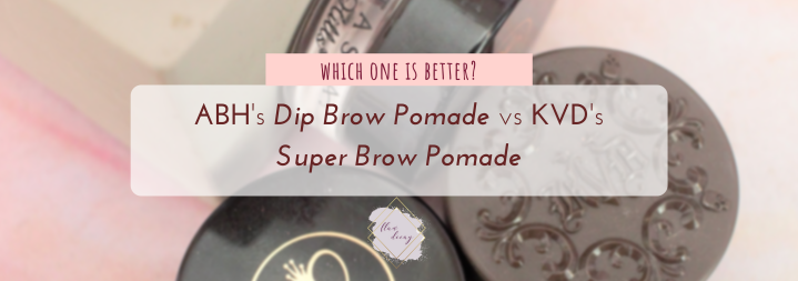 Which one is better? ABH Dip Brow Pomade vs KVD Super Brow Pomade