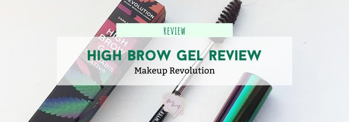 Review: High Brow Gel – Revolution | Better than Benefit's?