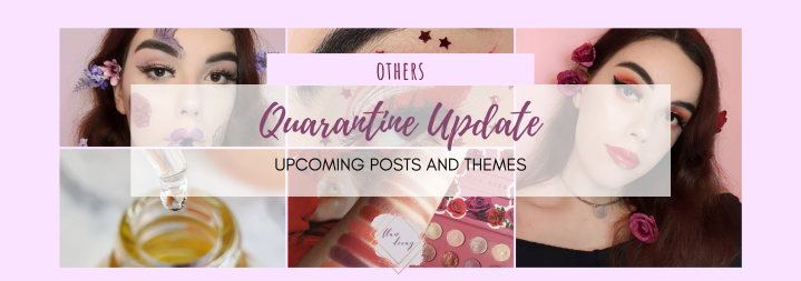 Quarantine Update: Upcoming posts and themes