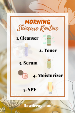 Morning Skincare Routine by Flaw Decay