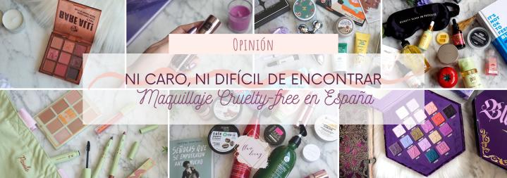 Ni caro, ni difícil de encontrar: Maquillaje Cruelty-free enEspaña