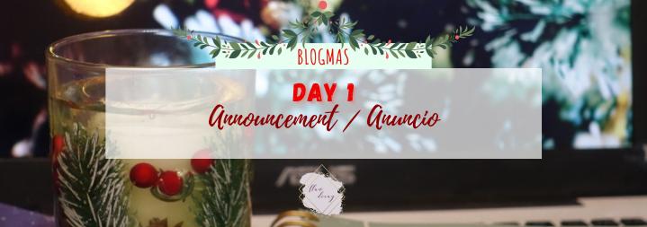 Blogmas Day 1: Announcement / Día 1:Anuncio