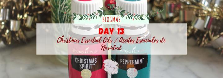 Blogmas Day 13: Christmas Essential Oils / Día 13: Aceites Esenciales deNavidad