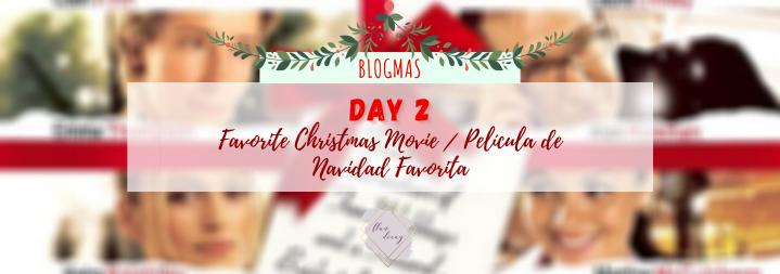 Blogmas Day 2: Favorite Christmas Movie / Día 2: Película de NavidadFavorita