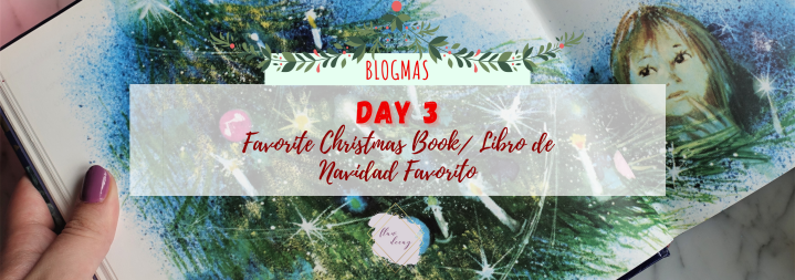 Blogmas Day 3: Favorite Christmas Book / Libro de Navidad Favorito