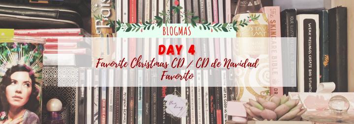 Blogmas Day 4: Favorite Christmas Album / Día 4: Álbum de NavidadFavorito