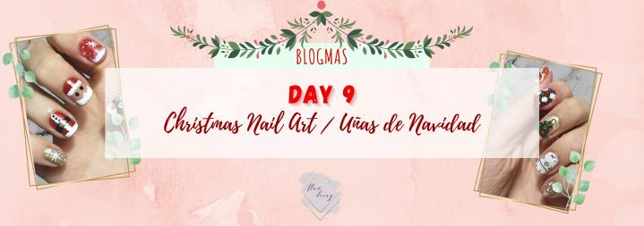 Blogmas Day 9: Christmas Nail Art / Día 9: Uñas deNavidad